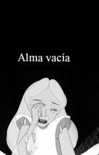 Alma Vacia. by stefania_cipriano
