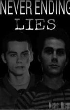 Never Ending Lies (Stiles Stilinski FanFiction) by Music_Recovery