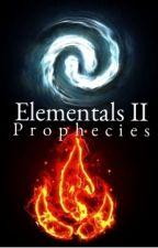 Elementals II: Prophecies by RocketMason