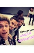 Losing it all.   (One direction fanfic) by EricaKirsch