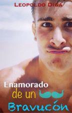 Enamorado de un Bravucón (GAY) by LeopoldoDiga
