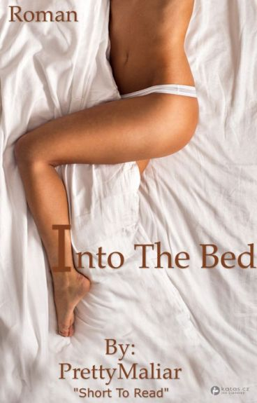 Into the bed #Wattys2016