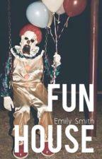 fun house ; fivesos au by emlyls