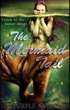 The Mermaid Tail {SLOW UPDATE} by purpleangel23