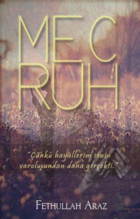 MECRUH by FethullahAraz