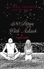 500 Days With Adam by _the_great_escape