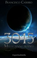 3015, Mille anni avanti  by FrancescoCabibbo