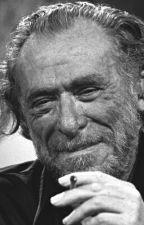 Citas de Charles Bukowski. by Riot_Chinaski