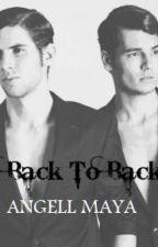 Back to Back by AngellMaya