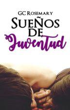 Sueños de Juventud (SDI #1) by GCRosemary