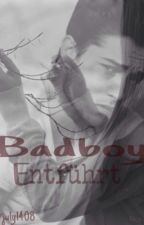 Badboy; Entführt! by NightfireKiller
