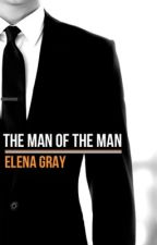 The Man Of The Man by EIenaGray