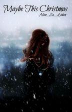 Maybe This Christmas ~ Bill Kaulitz by Alien__Zu__Lieben