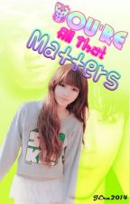 You're All That Matters (Madtown H.O FanFic) by Jera2014