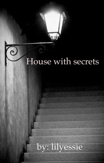 house with secrets