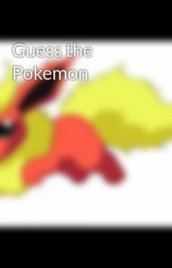 Guess the Pokemon