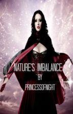 Nature's Imbalance by princessofnight
