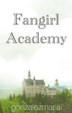Fangirl Academy by gonzalezmariai