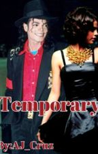 Temporary(Michael Jackson y tu) by AJ_Cruz