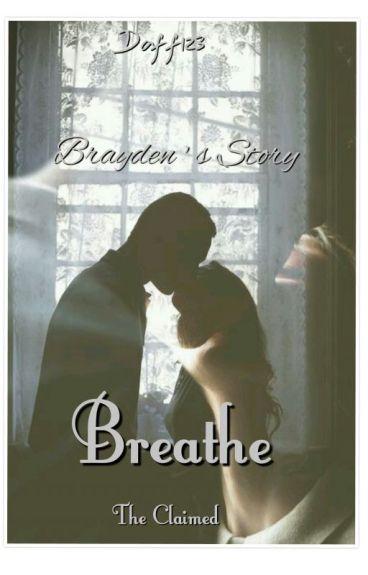 Breathe: The Claimed- Book 7 (BWWM)