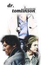 Dr. Tomlinson 》 larry au ✔️ by loucurves