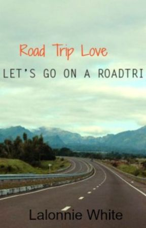 Road Trip Love by LalonnieWhite