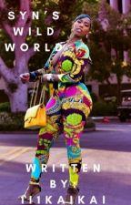 SYN'S WILD WORLD by kai1ysdeon