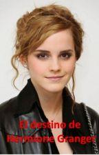 El destino de Hermione Granger by andrealeyton1606