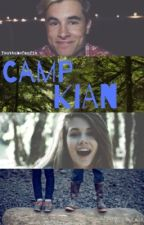 Camp Kian PT1 (COMPLETED) by xlawley