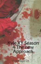 Kyle XY Season 4 The new Approach by Kelpscup