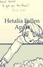 Hetalia fallen apart by tysfoot