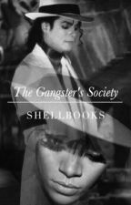 The Gangster's Society | Book 1 by ShellBooks
