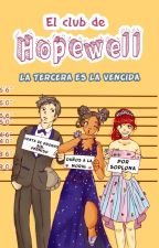 El Club De Hopewell: Tercer Año by AnthonyTesla