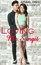 Loving Mr.Sungit *Completed* by clangCutie