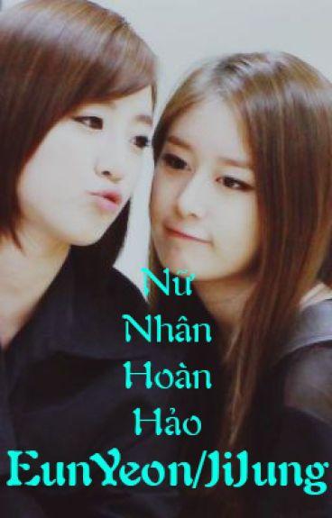Nữ Nhân Hoàn Hảo EunYeon / Jijung