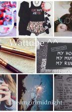 Watttube O_o by Dreamgirlmidnight