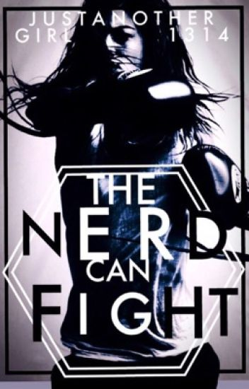 The Nerd Can Fight (#1)