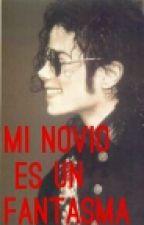Mi Novio Es Un Fantasma(Michael Jackson y tú) by McCartney_Jackson777