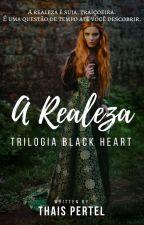A Realeza ❃ by darkness_fairy