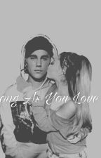 As Long as You Love Me (Y/N) by landcc