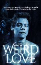 Weird Love [Narry] by idols_syndrome