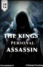 The King's Personal Assassin by ZimmyTaeJung