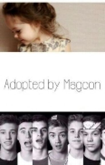 Adopted By Magcon. (Español)