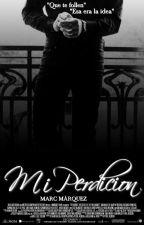 Mi perdición [Marc Márquez] by elenasc_