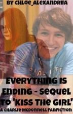Everything Is Ending-Charlie McDonnell fanfiction- Sequel! by Chloe_Alexandriia