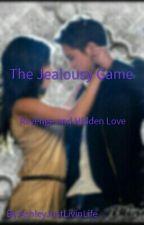 The Jealousy Game by AshleyJustLivinLife