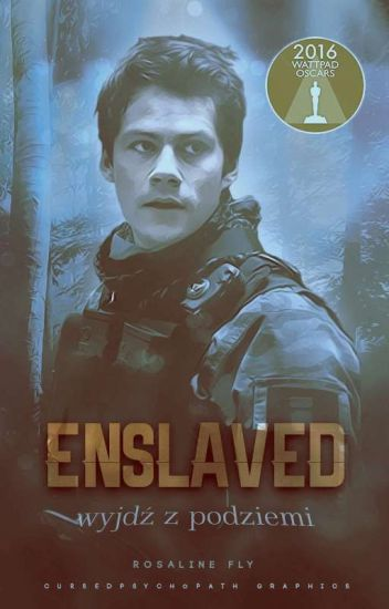 Enslaved // Dylan O'Brien