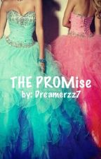 THE PROMise (Dutch) by Dreamerzz7