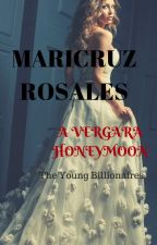 A VERGARA HONEYMOON (THE YOUNG BILLIONAIRES #2) (#wattys2015) COMPLETED by maricruzr99