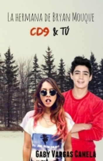 La Hermana de Bryan Mouque -CD9 & Tú -